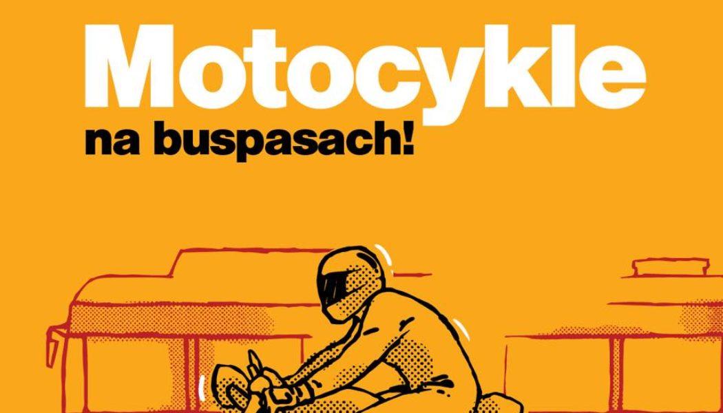Motocykle zostały uznane za Autobusy! Czyli na dwóch kółkach na buspasach w Warszawie.